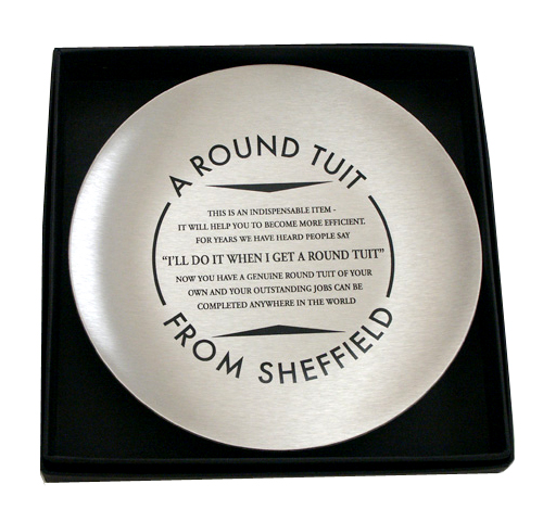 A Round Tuit From Sheffield
